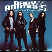 Shaved and Dangerous * by Baby Animals (CD, Jul-1996...