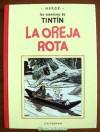 TINTIN. LA OREJA ROTA (CASTERMAN-PANINI) FACSIMIL.HERGE