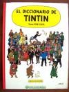 EL DICCIONARIO DE TINTIN.Por TONI COSTA.TAPA DURA.HERGE