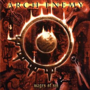 ARCH ENEMY - Wages of Sin 2-CD