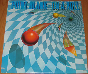 Point Blank - On a roll LP 1982 USA / Mint     ( 11 )