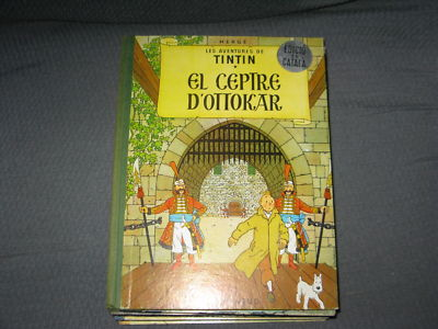 TINTIN Y EL CETRO DE OTTOKAR (CATALAN) 2 ªEDICION  EN MUY BUEN ESTADO