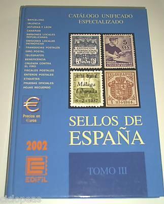 CATALOGO ESPECIALIZADO SELLOS  ESPAÑA 2002 TOMO III